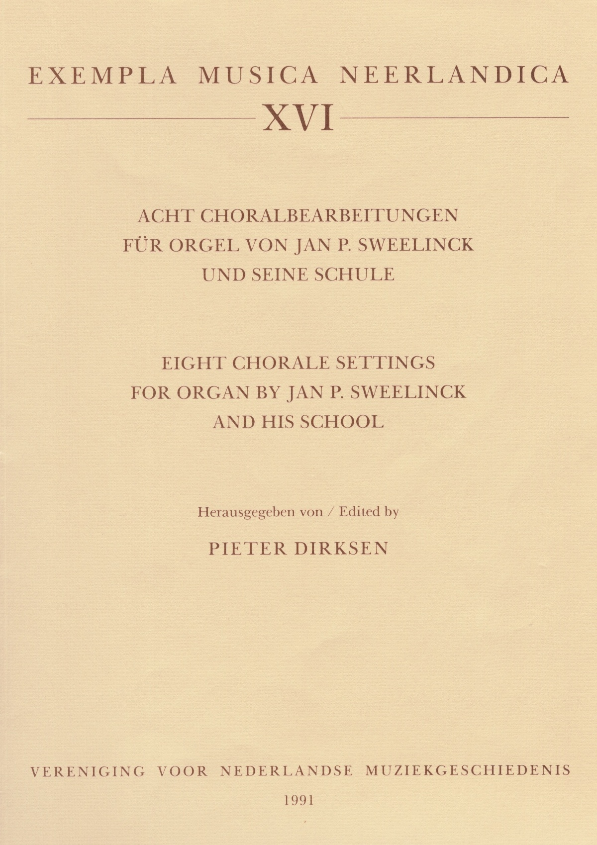 Eight Chorale Settings by Jan P. Sweelinck and his School